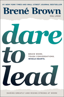 Book cover for: Dare to Lead: Brave Work. Tough Conversations. Whole Hearts.