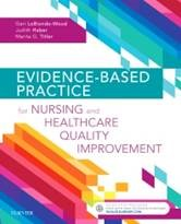 Book cover for: Evidence-based practice for nursing and healthcare quality improvement