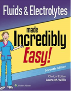 Book cover for: Fluids & Electrolytes Made Incredibly Easy!