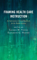 Book cover for: Framing Health Care Instruction