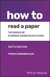 Book cover for: How to read a paper: the basics of evidence-based medicine and healthcare