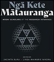 Ngā kete mātauranga: Māori Scholars at the Research Interface