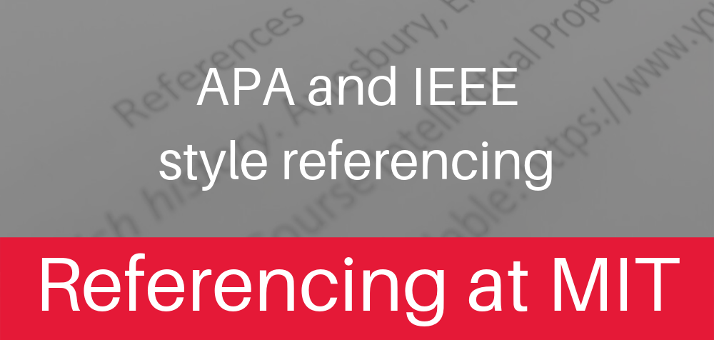 Learn and refresh your knowledge of APA or IEEE style referencing here